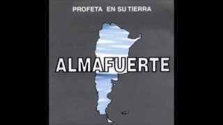 ALMAFUERTE / Profeta En Su Tierra (Full Album)