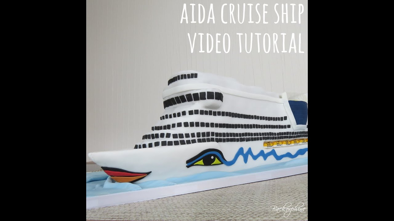 Tutorial Aida Cruise Ship Cake - YouTube
