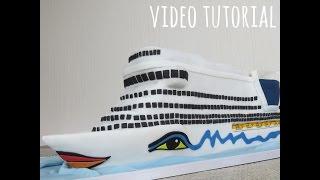 Tutorial Aida Cruise Ship Cake