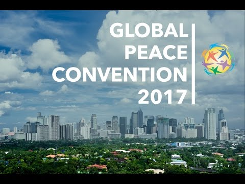 Mabuhay! The Global Peace Convention 2017 is now open!