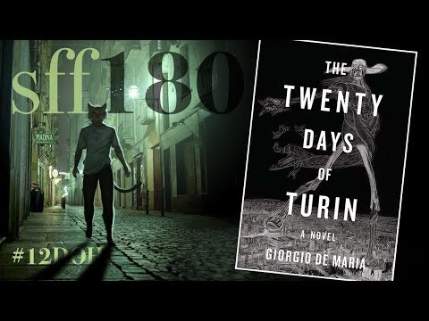 SFF180 | 'The Twenty Days of Turin' by Giorgio de Maria ★★★★