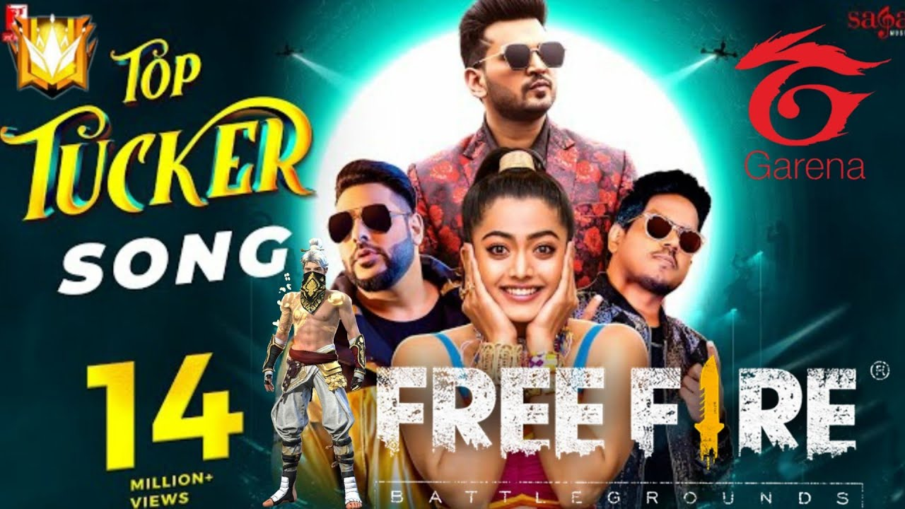 Download TOP TUCKER SONG   FREE FIRE SONG TOP TUCKER   BADSHAH NEW SONG TOP TUCKER   TOP TUCKER FF SONG   WOW
