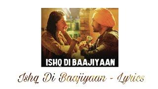 💝 Ishq Di Baajiyaan - Lyrics || Soorma || Diljit Dosanjh || Taapsee Pannu