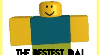 The Bestest Dai. | A ROBLOX Skit
