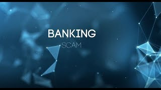 Watch Out for this Type of Banking Scam (2019) | Lan InfoTech