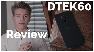 BlackBerry DTEK60 REVIEW!