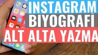 Instagram Biyografisini Alt Alta Yazmak