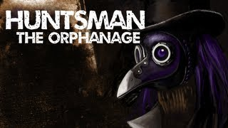 Minx Plays | Huntsman The Orphanage | Tick. Tick. Dead.