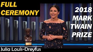 Julia Louis-Dreyfus (FULL EVENT) | Mark Twain Prize 2018 FULL SHOW