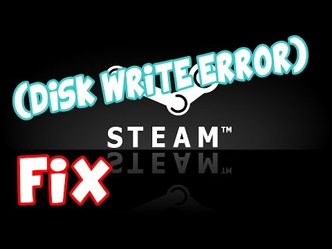 STEAM ERROR FIX! - DISK WRITE ERROR simple
