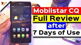 Mobiistar CQ Full Indepth Review after 7 Days of Use with Pros And Cons | Data Dock