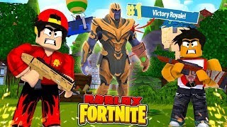 ROBLOX - FORTNITE - THANOS GETS THE VICTORY ROYALE?!