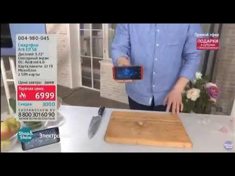 Как впаривают небьющийся Смартфон ARK в телемагазине