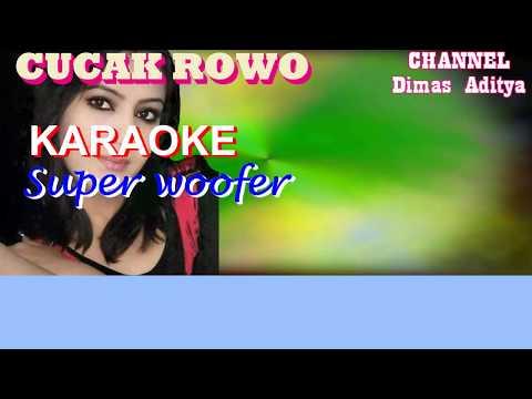 """KARAOKE Super Woofer """"CUCAK ROWO"""""""