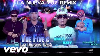La Nueva Voz  Remix The Five C, Dinamita,H3 y Angel Boy ★22/06-- @2014★