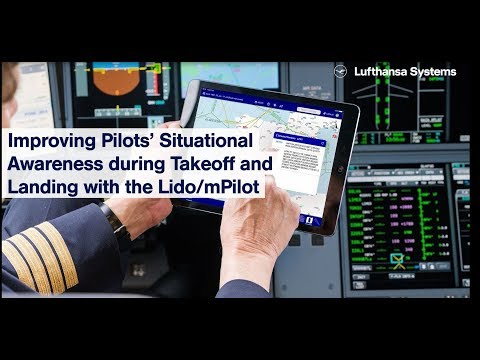 Improving pilots situational awareness with Lido mPilot / Lufthansa Systems / Lufthansa Systems