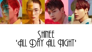 Baixar SHINee 'All Day All Night' Lyrics [HAN/ROM/ENG] + Color Coded