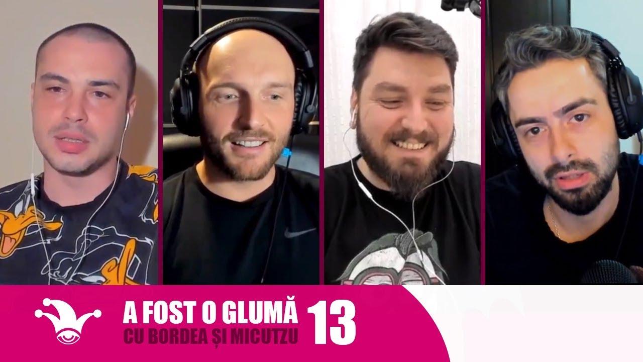 A fost o Glumă cu Bordea şi Micutzu | Ep. 13 - Podcasturi de acasă și rutina noastră