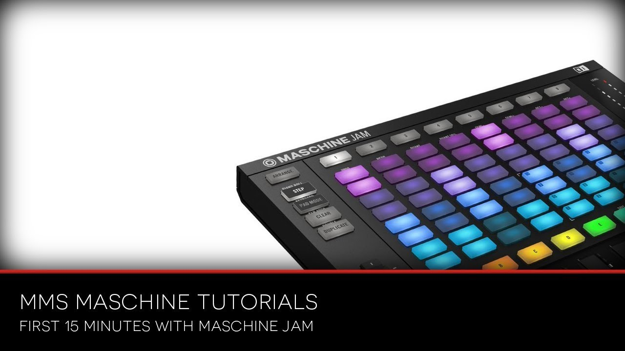 Maschine Jam -  First 15 minutes hands on #1