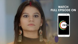 Aap Ke Aa Jane Se - Spoiler Alert - 12 Apr 2019 - Watch Full Episode On ZEE5 - Episode 322