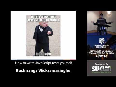 JWC 2016 - How to write JavaScript tests yourself - Ruchiranga Wickramasinghe