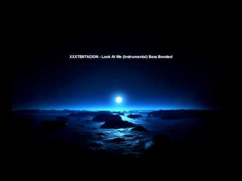 XXXTENTACION - Look At Me (Instrumental) Bass Boosted