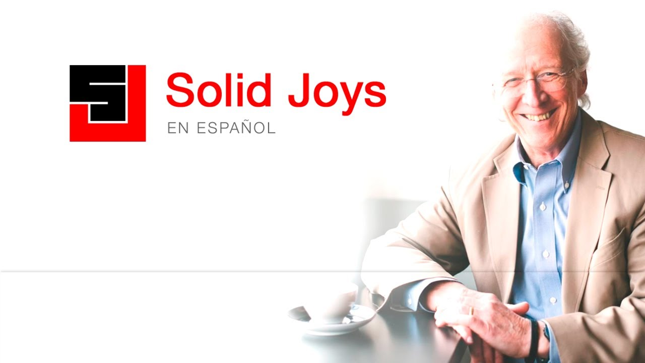 Solid Joys en Español - Agosto 6 - Jesús pagó por nuestra perseverancia