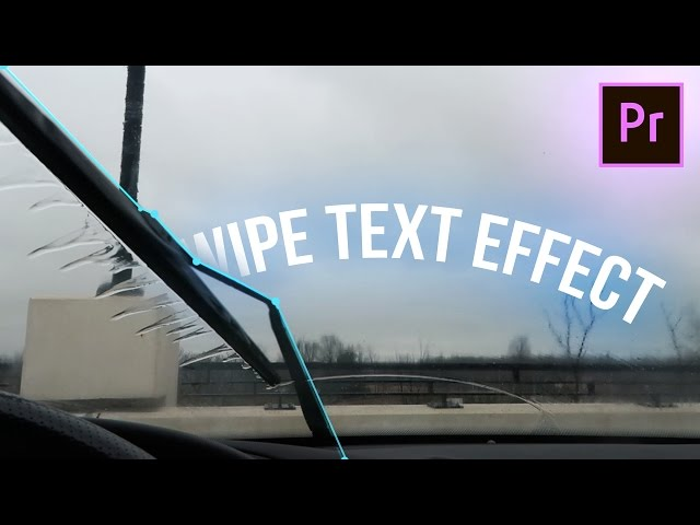 Slick Windshield Wipe Reveal Text Effect (Adobe Premiere Pro CC 2017 Tutorial) (Custom Mask How to)