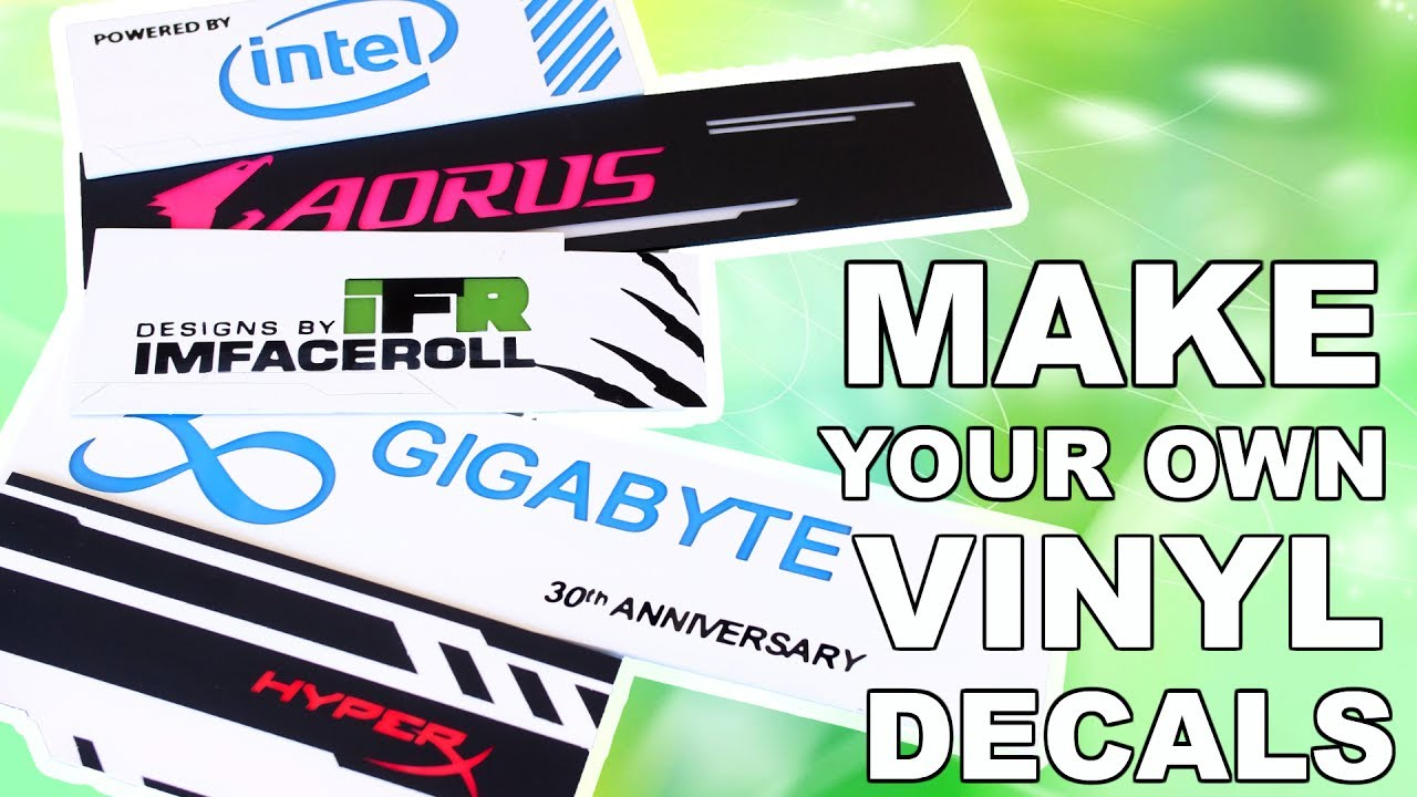 How to make a custom diy vinyl decal sticker a pc modders perspective