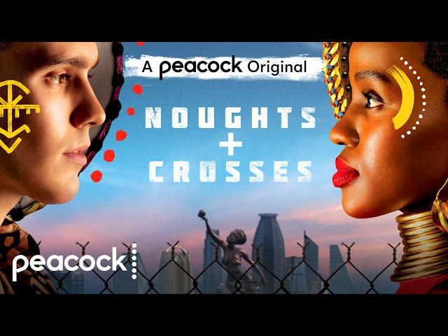Noughts + Crosses│Official Trailer│Peacock