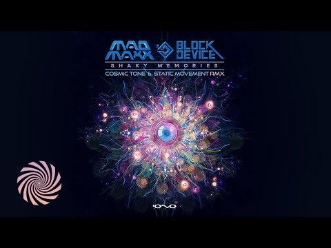 Mad Maxx & Block Device - Shaky Memories (Static Movement & Cosmic Tone Remix)