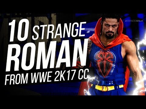 10 Strange Roman Reigns you can Download in WWE 2K17