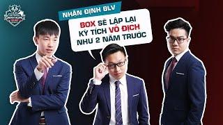 """Nhận Định Bình Luận Viên: """"BOX sẽ tạo nên địa chấn, vô địch ĐTDV""""- Garena Liên Quân Mobile"""
