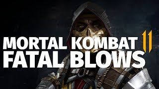 Mortal Kombat 11 Fatal Blows Montage