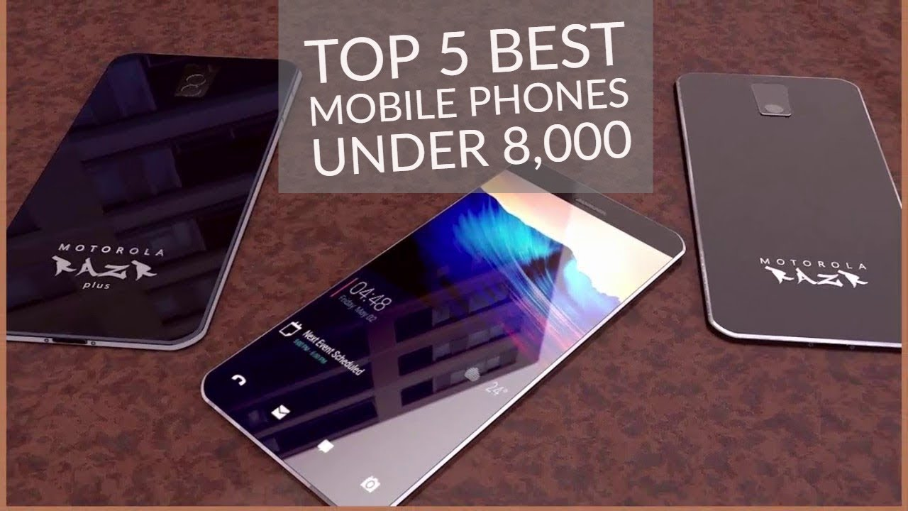 6c1e25d6f08 TOP 5 BEST MOBILE PHONES UNDER ₹8000 August 2018 - YouTube