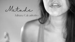 METADE - Carol Andrade