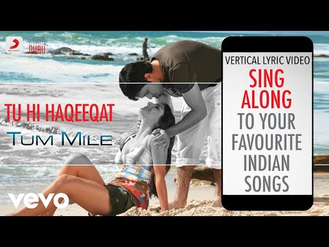 Tu Hi Haqeeqat - Tum Mile|Official Bollywood Lyrics|Javed Ali