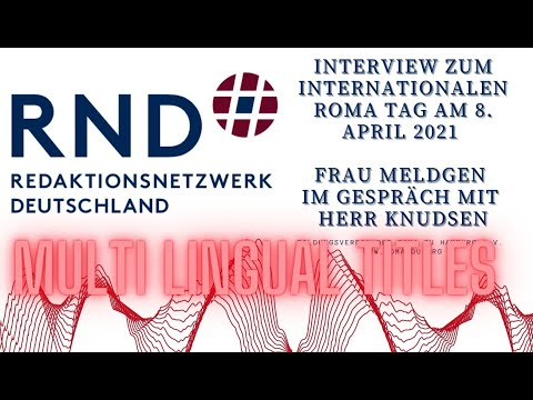 Interview zum Roma Tag am 8. April 2021 - Redaktions Netzwerk Deutschland