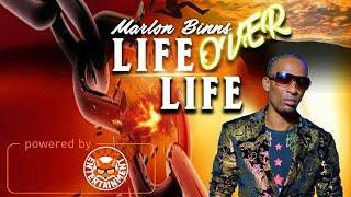 Marlon Binns - Life Over Life - April 2018