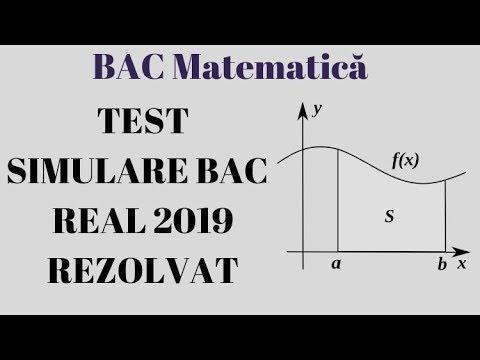 TEST SIMULARE BAC MATEMATICA REAL 2019 Rezolvarea Completa | Examen.md