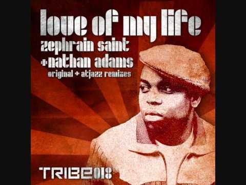 Nathan Adams & Zepherin Saint- Love Of My Life (Atjazz Astro Dub)