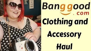 Banggood Plus Size Clothing and Accessory Haul