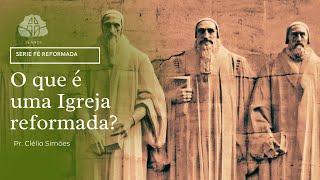 O que é uma Igreja reformada?   Rm 12. 1--2 l Pr. Clélio Simões  01/07/2021