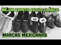 MEJOR ZAPATO | MARCAS MEXICANAS
