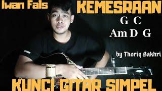 Kunci gitar simpel (Kemesraan - Iwan Fals) by Thoriq Bakhri tutorial gitar untuk pemula