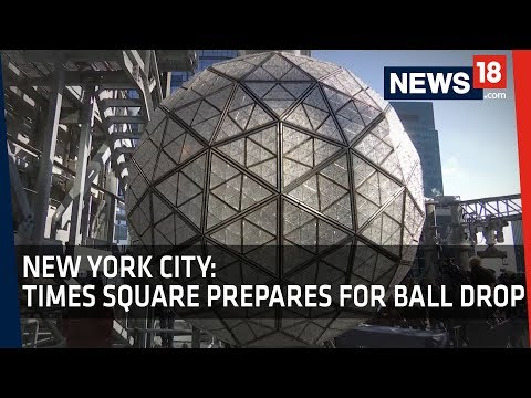 Times Square Ball Drop | World Prepares for New Year 2018