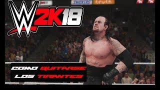 WWE 2K 18  -COMO QUITARSE LOS TIRANTES-