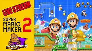 [Live 🥔] Super Mario Maker 2 | Type !add + Code To Share Your Levels