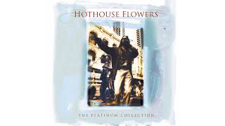 Watch Hothouse Flowers Hydroman video