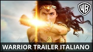 Wonder Woman - Warrior Trailer Italiano